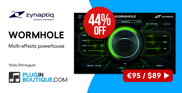 Zynaptiq Wormhole Sale, save 44% off at Plugin Boutique