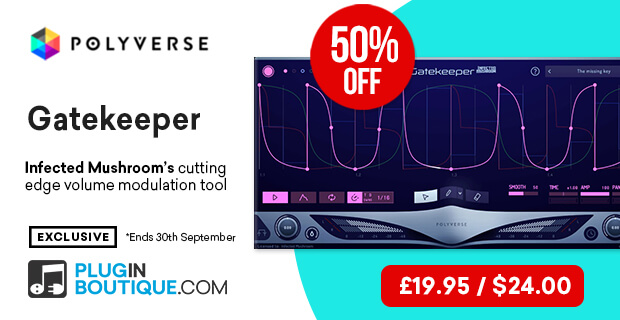 Polyverse Save 50% off  Infected Mushroom Gatekeeper at Plugin Boutique.com
