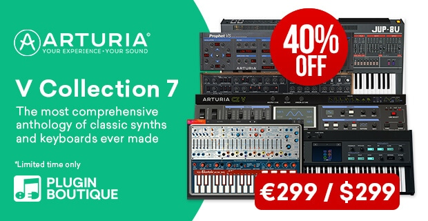 Arturia V Collection 7 Sale, save 40% off at Plugin Boutique