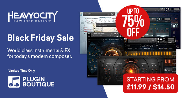 Heavyocity Black Friday Sale, Save upto 75% at Plugin Boutique.com