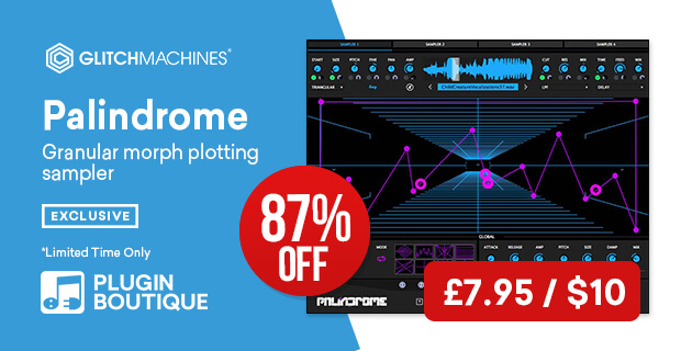 Glitchmachines Palindrome sale, save 87% off at Plugin Boutique
