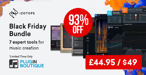 iZotope Black Friday Bundle Sale: Save at Plugin Boutique