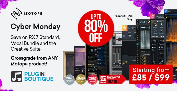 iZotope Cyber Monday Sale, save up to 80% off at Plugin Boutique