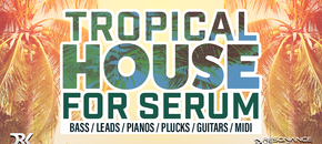 Tropical house serum 1000x512