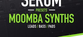 Moomba synths   serum presets  wav loops   midi pluginboutique