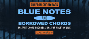 Ableton chord rack   blue notes   borrowed chords  midi effect rack pluginbou